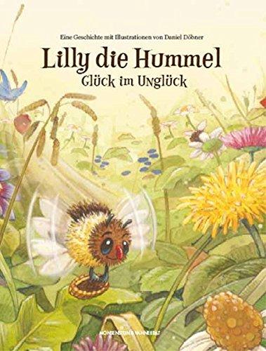 9783938568798: Lilly die Hummel: Glück im Unglück