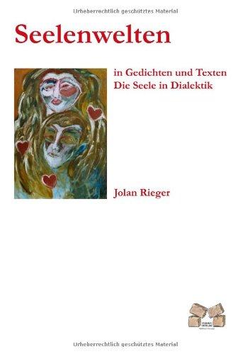 9783938606711: Seelenwelten: Die Seele in Dialektik