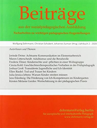 Beiträge aus der sozialpädagogischen Ausbildung - Dohrmann, Wolfgang