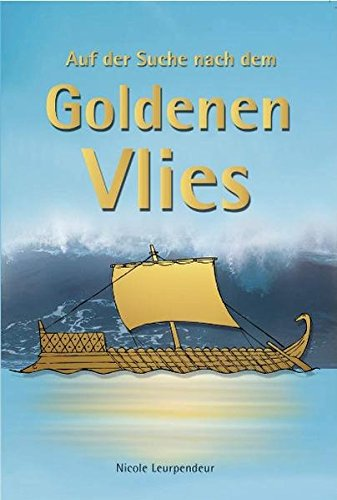 9783938621035: Auf der Suche nach dem Goldenen Vlies
