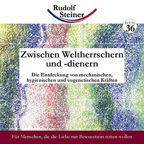 Steiner, R: Zwischen Weltherrschern: Steiner, Rudolf