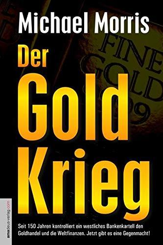 9783938656129: Der Goldkrieg