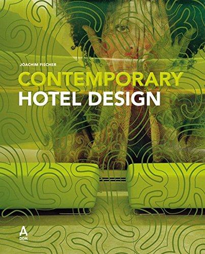 9783938666470: Contemporary Hotel Design 2008