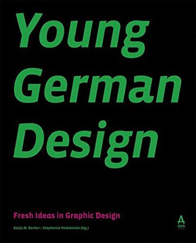 Young German Design - Fresh Ideas in: Becker, Katja M.
