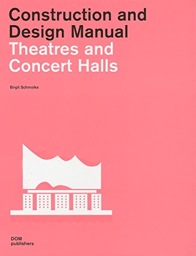9783938666944: Theatres and Concert Halls (Construction and Design Manual)