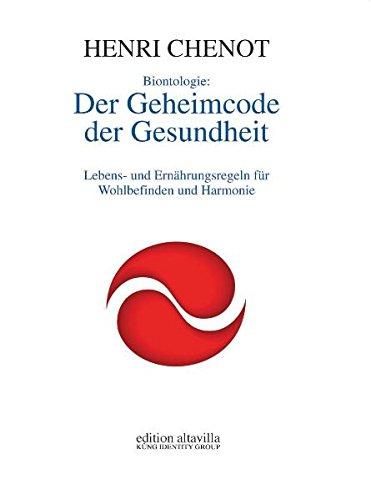 9783938671054: Biontologie : Der Geheimcode der Gesundheit: Lebens- und Ernährungsregeln für Wohlbefinden und Harmonie (Livre en allemand)
