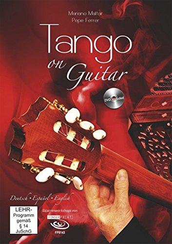 9783938679876: Mariano Mattar & Pepe Ferrer - Tango on Guitar  (+ Noten/Tabulaturenbuch)