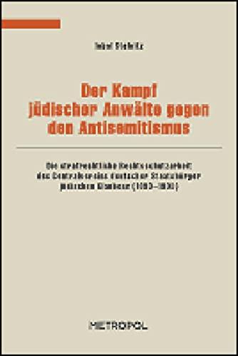 Der Kampf jüdischer Anwälte gegen den Antisemitismus