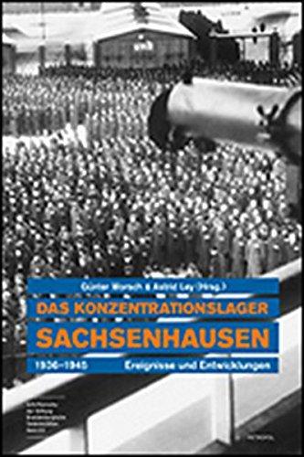 9783938690802: Das Konzentrationslager Sachsenhausen 1936-1945: Ereignisse und Entwicklungen
