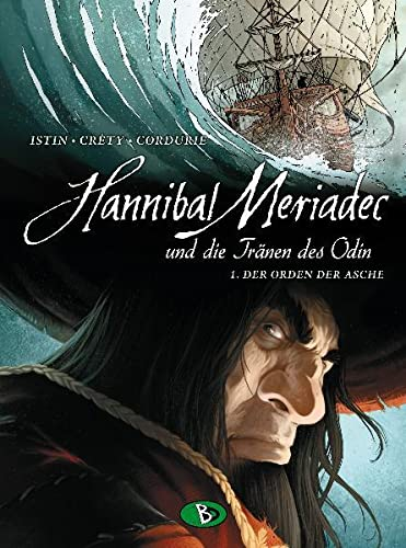 9783938698587: Hannibal Mériadec und die Tränen des Odin 01. Der Orden der Asche