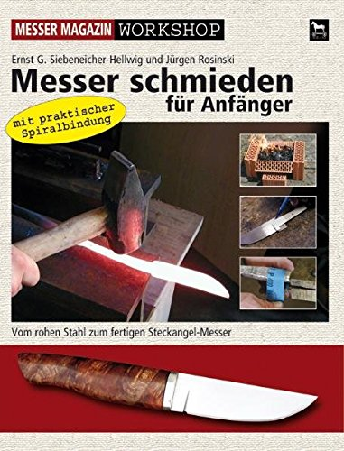 9783938711101: Messer schmieden f�r Anf�nger: Messer Magazin Workshop