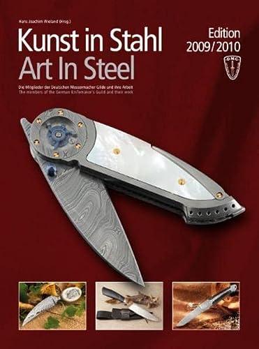 Kunst in Stahl / Art In Steel, Edition 2009/2010: Hans Joachim Wieland