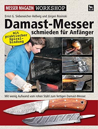 9783938711361: Damast-Messer schmieden für Anfänger