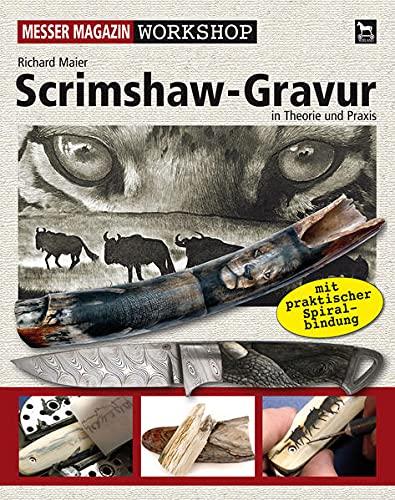 9783938711385: Scrimshaw-Gravur: Messer Magazin in Theorie und Praxis