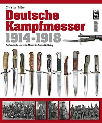 Band I Eugen von Halasz Deutsche Kampfmesser