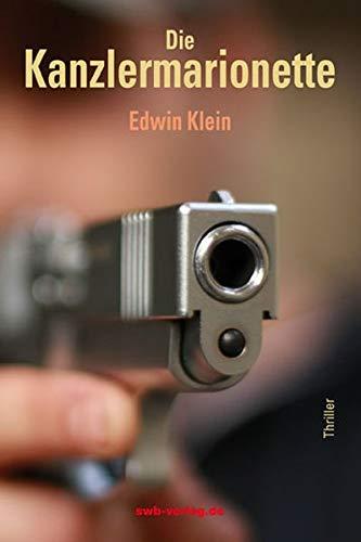 Die Kanzlermarionette - Edwin Klein