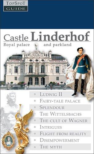 9783938722015: Castle Linderhof: Royal palace and parklands