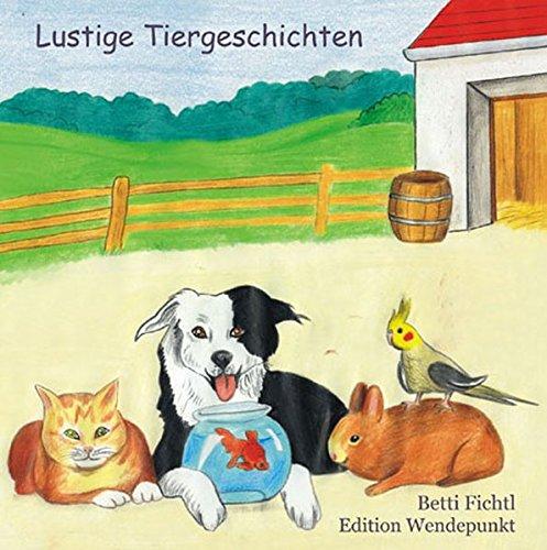 9783938728116: Lustige Tiergeschichten (Livre en allemand)