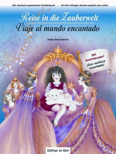 9783938735169: Reise in die Zauberwelt / Viaje al mundo encantado: ein deutsch-spanisches Kinderbuch