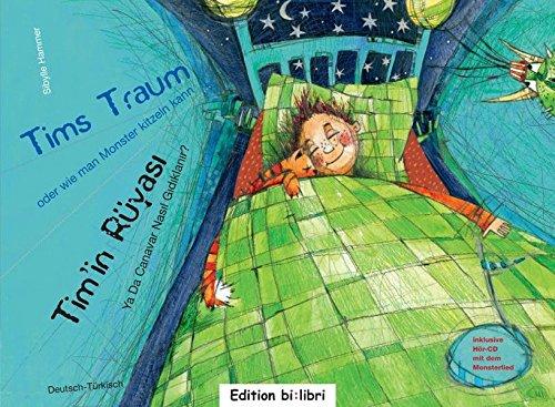 9783938735503: Tims Traum - oder wie man Monster kitzeln kann: ein deutsch-türkisches Kinderbuch