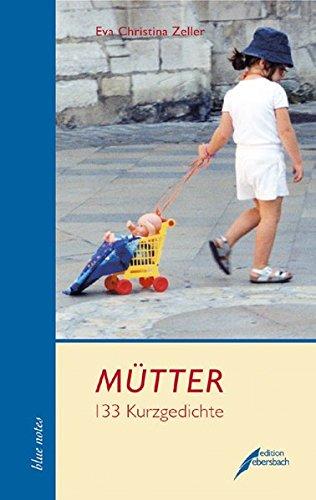 9783938740101: Mütter: 133 Kurzgedichte