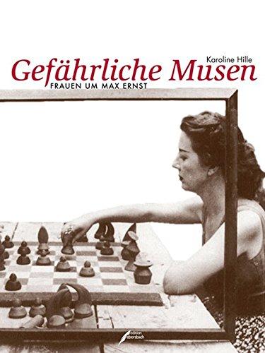 9783938740361: Gefährliche Musen: Frauen um Max Ernst