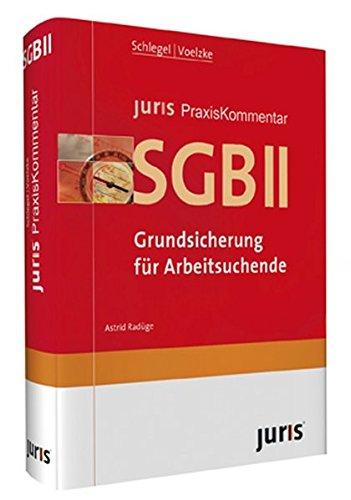 9783938756386: juris Praxiskommentar SGB II: Sozialgesetzbuch Zweites Buch. Grundsicherung für Arbeitssuchende
