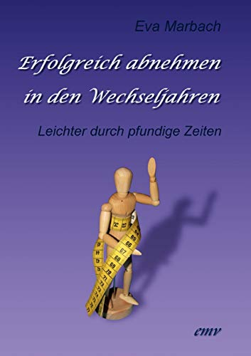 9783938764213: Erfolgreich abnehmen in den Wechseljahren (German Edition)