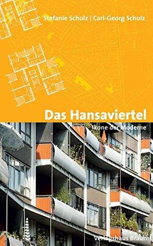 9783938780138: Das Hansaviertel - Ikone der Moderne: 50 Jahre Interbau