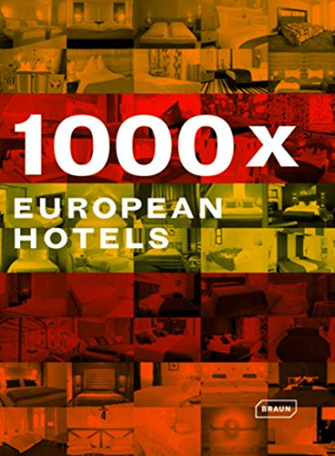 1000x European Hotels: Beckenbauer, Theresa & others (editors)