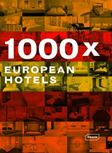 1000x European Hotels: Beckenbauer, Theresa & others (editors)