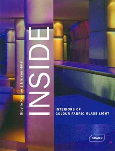 9783938780404: Inside: Interiors of Colour Fabric Glass Light
