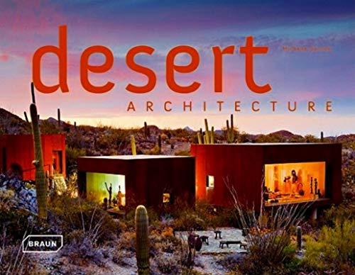 Desert Architecture (Hardcover): Michelle Galindo