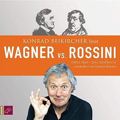 9783938781739: Wagner vs. Rossini, Audio-CD