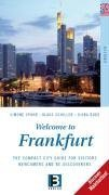 Welcome to Frankfurt: The Compact City Guide: Simone Spohr, Klaus