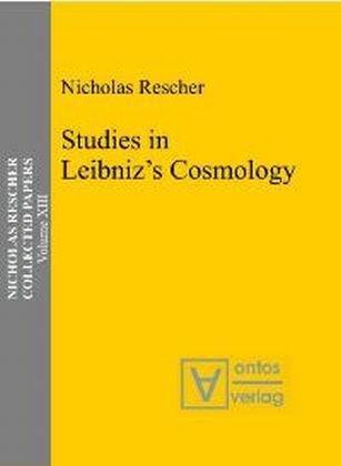 9783938793220: Studies in Leibniz Cosmology (Nicholas Rescher Collected Papers)