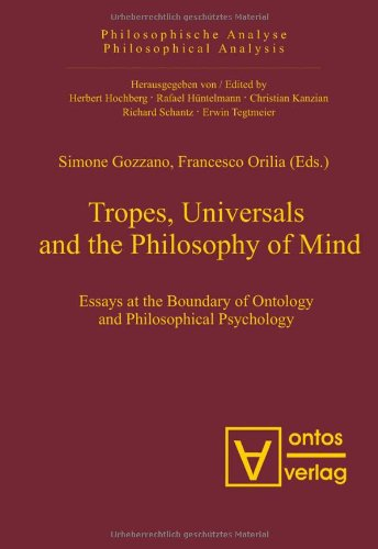 9783938793831: Tropes, Universals and the Philosophy of Mind: Essays at the Boundary of Ontology and Philosophical Psychology (Philosophical Analysis)