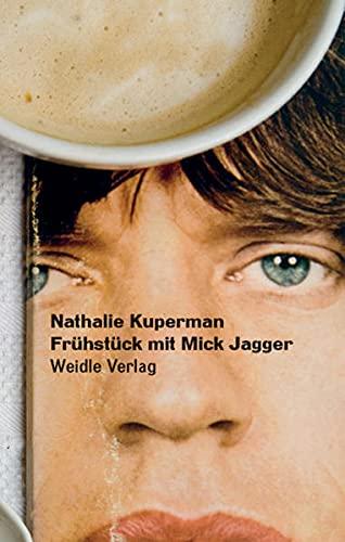 9783938803172: Frühstück mit Mick Jagger: Roman