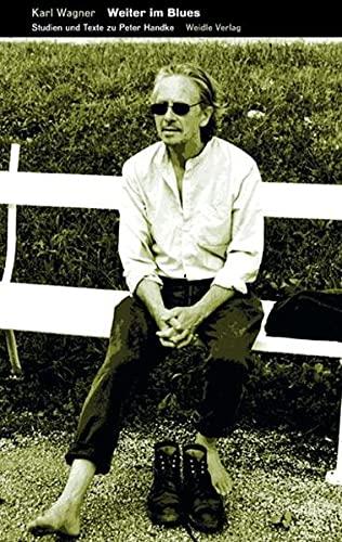 9783938803226: Weiter im Blues: Studien und Texte zu Peter Handke