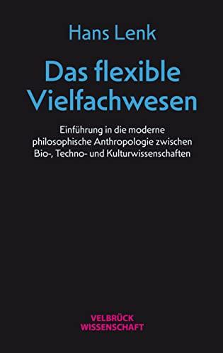 Das flexible Vielfachwesen: Hans Lenk