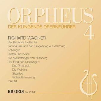 9783938809549: Orpheus, der klingende Opernführer, Audio-CDs Wagner-Opern, 2 Audio-CDs