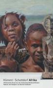 Klimmt - Schottdorf Afrika. afrikanische kunst aus der Sammlung Reinhard Klimmt. Malerei und ...