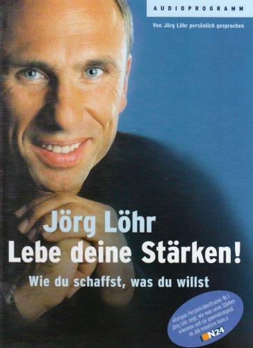 Lebe deine Stärken: Jörg Löhr