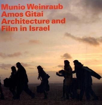 9783938832431: Weinraub, Munio / Gitai, Amos. Architektur und Film in Israel / Architecture and Film in Israel