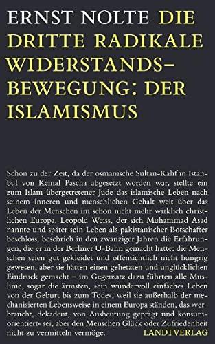 9783938844168: Die dritte radikale Widerstandsbewegung: der Islamismus