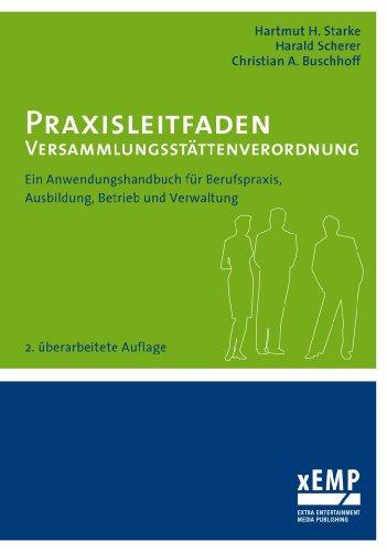 Praxisleitfaden Versammlungsst Ttenverordnung: Christian A. Buschhoff