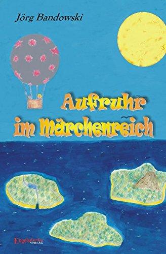 9783938873243: Aufruhr im Märchenreich (Livre en allemand)
