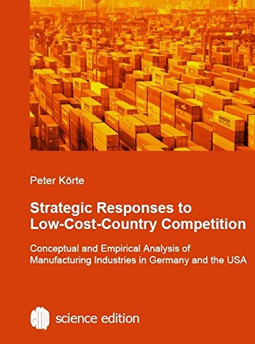 Strategic Responses to Low-Cost-Country Competition