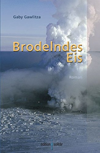 9783938889879: Brodelndes Eis
