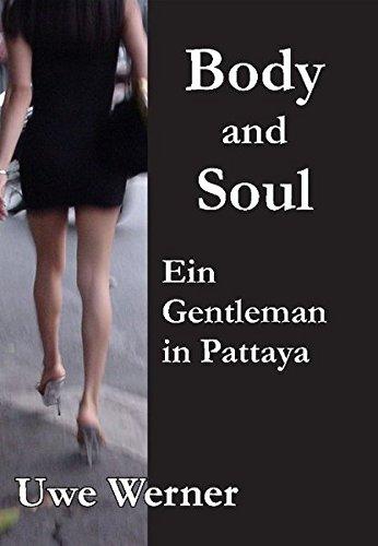 9783938890141: Body and Soul: Ein Gentleman in Pattaya